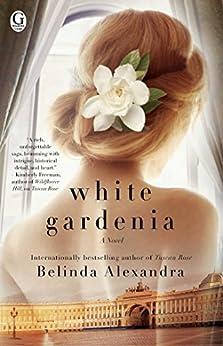 """White Gardenia (English Edition)"",作者:[Belinda Alexandra]"