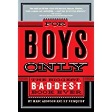 For Boys Only: The Biggest, Baddest Book Ever (English Edition)