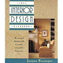 The Interior Design Handbook: The essential planning guide to creating your perfect living space (English Edition)