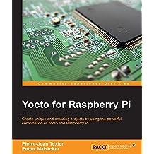 Yocto for Raspberry Pi (English Edition)