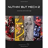 Nuthin' But Mech 2: Sketches and Renderings