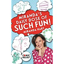 Miranda's Daily Dose of Such Fun!: 365 joy-filled tasks to make your life more engaging, fun, caring and jolly (English Edition)