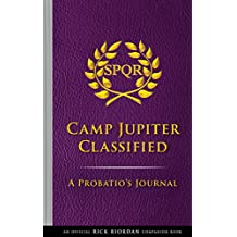 The Trials of Apollo: Camp Jupiter Classified: A Probatio's Journal (English Edition)