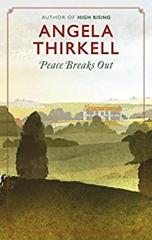"""Peace Breaks Out (Virago Modern Classics) (English Edition)"",作者:[Thirkell, Angela]"