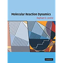Molecular Reaction Dynamics (English Edition)
