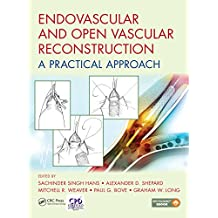 Endovascular and Open Vascular Reconstruction: A Practical Approach (English Edition)