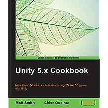 Unity 5.x Cookbook (English Edition)