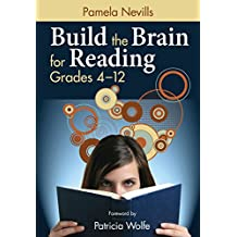 Build the Brain for Reading, Grades 4–12 (English Edition)