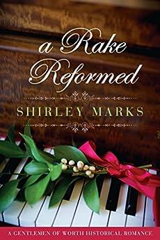"""A Rake Reformed (A Gentlemen of Worth Book 6) (English Edition)"",作者:[Marks, Shirley]"