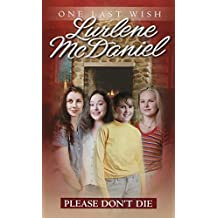 Please Don't Die (One Last Wish Book 8) (English Edition)
