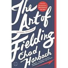 The Art of Fielding: A Novel (English Edition)