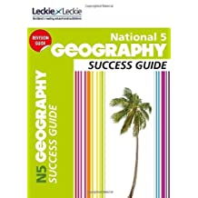 National 5 Geography Success Guide: Revise for SQA Exams (Leckie N5 Revision) (English Edition)