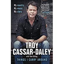 Things I Carry Around: The bestselling memoir from the ARIA Award-winning country music star (English Edition)