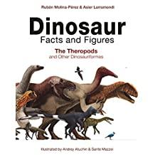 Dinosaur Facts and Figures: The Theropods and Other Dinosauriformes (English Edition)