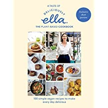 A taste of Deliciously Ella: The Plant-based Cookbook (English Edition)