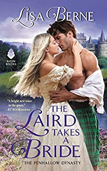 """""""The Laird Takes a Bride: The Penhallow Dynasty (English Edition)"""",作者:[Berne, Lisa]"""
