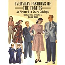 Everyday Fashions of the Forties As Pictured in Sears Catalogs (Dover Fashion and Costumes) (English Edition)