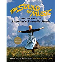 The Sound of Music: The Making of America's Favorite Movie (English Edition)