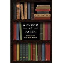 A Pound of Paper: Confessions of a Book Addict (English Edition)