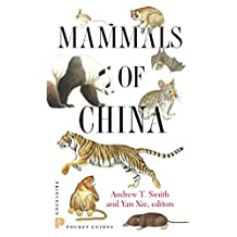 Mammals of China (Princeton Pocket Guides Book 11) (English Edition)