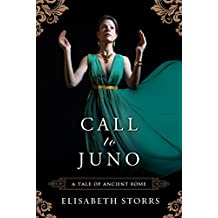 Call to Juno (A Tale of Ancient Rome Book 3) (English Edition)