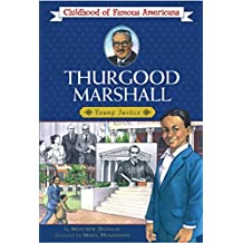 Thurgood Marshall (Childhood of Famous Americans) (English Edition)