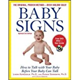 Baby Signs: How to Talk with Your Baby Before Your Baby Can Talk, Third Edition