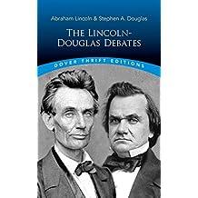 The Lincoln-Douglas Debates (Dover Thrift Editions) (English Edition)
