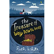 The Treasure of Way Down Deep (English Edition)