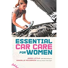 Essential Car Care for Women (English Edition)