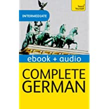 Complete German (Learn German with Teach Yourself): Enhanced eBook: New edition (Teach Yourself Audio eBooks) (German Edition)
