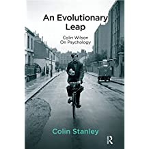 An Evolutionary Leap: Colin Wilson on Psychology (English Edition)