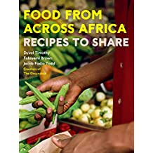 Food From Across Africa: Recipes to Share (English Edition)