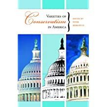 Varieties of Conservatism in America (Hoover Institution Press Publication Book 533) (English Edition)