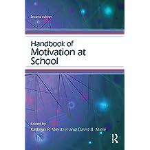 Handbook of Motivation at School (Educational Psychology Handbook) (English Edition)
