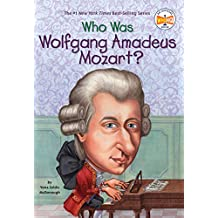 Who Was Wolfgang Amadeus Mozart? (Who Was?) (English Edition)