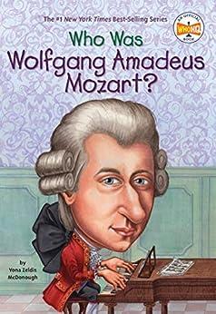 """Who Was Wolfgang Amadeus Mozart? (Who Was?) (English Edition)"",作者:[McDonough, Yona Zeldis]"