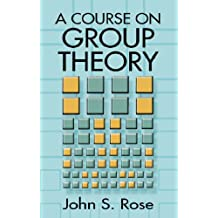 A Course on Group Theory (Dover Books on Mathematics) (English Edition)