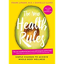 The New Health Rules: Simple Changes to Achieve Whole-Body Wellness (English Edition)
