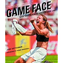 Game Face: What Does a Female Athlete Look Like? (English Edition)