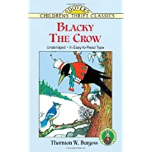 Blacky the Crow [with Biographical Introduction] (Dover Children's Thrift Classics) (English Edition)
