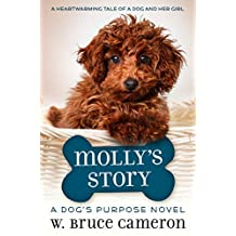 Molly's Story: A Dog's Purpose Puppy Tale (A Dog's Purpose Puppy Tales) (English Edition)