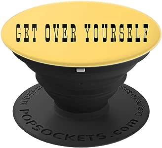 Get Over Yourself 幽默礼物 PopSockets 手机和平板电脑握架260027  黑色
