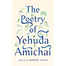 The Poetry of Yehuda Amichai (The Copenhagen Trilogy Book 2) (English Edition)