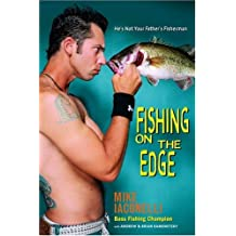 Fishing on the Edge: He's Not Your Father's Fisherman (English Edition)
