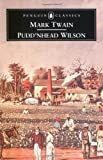 Pudd'nhead Wilson: and Those Extraordinary Twins