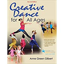 Creative Dance for All Ages (English Edition)