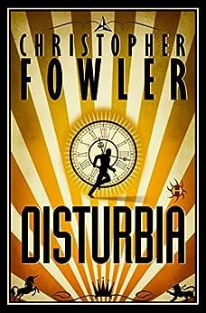 """Disturbia: A Novel (English Edition)"",作者:[Fowler, Christopher]"