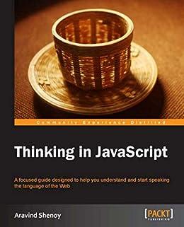 """Thinking in JavaScript (English Edition)"",作者:[Shenoy, Aravind]"