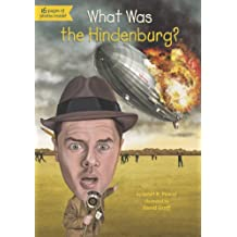 What Was the Hindenburg? (What Was?) (English Edition)